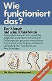 MENSCH UND SEINE KRANKHEITEN, /WFD (Wie funktioniert das?) - Bibliographisches Institut