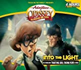 Into the Light: (Adventures in Odyssey, Vol. 47)