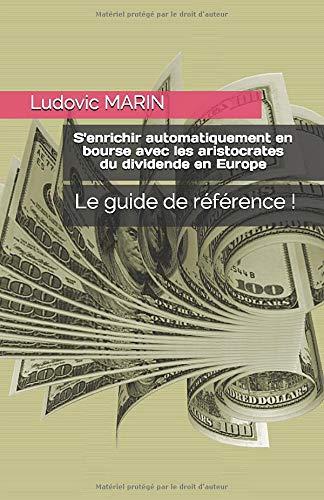 S'enrichir automatiquement en bourse avec les aristocrates du dividende en Europe