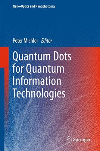 Quantum Dots for Quantum Information Technologies (Nano-Optics and Nanophotonics) (English Edition)