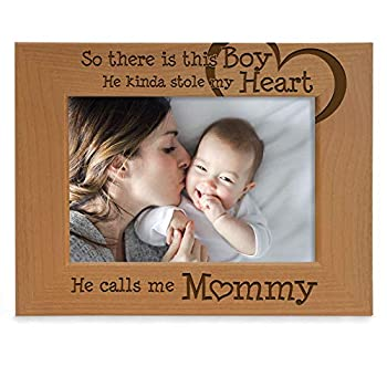 KATE POSH So There is This Boy He Calls me Mommy - Natural Engraved Wood Photo Frame - Mother and Son Gifts Mother s Day Best Mom Ever New Baby New Mom  4x6-Horizontal