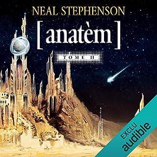 Anatèm 2                   De :                                                                                                                                 Neal Stephenson                               Lu par :                                                                                                                                 Damien Witecka                      Durée : 14 h et 53 min     6 notations     Global 4,7