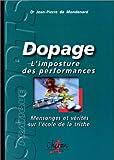 Dopage - L'imposture des performances
