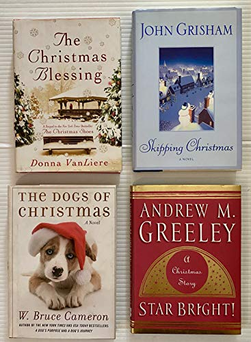 4 Variety Author Christmas Books! 1) The Christmas Blessing 2) Skipping Christmas 3) The Dogs of Christmas 4) A Christmas Story