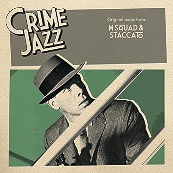 M Squad & Staccato (Jazz on Film ....Crime Jazz, Vol. 2)