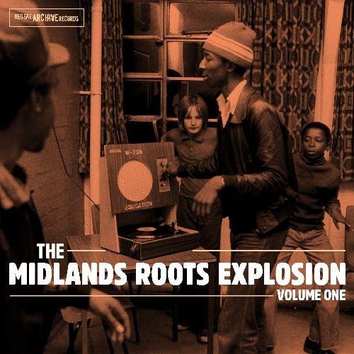 ザ・ミッドランド・ルーツ・エクスプロージョン VOL.1 (THE MIDLANDS ROOTS EXPLOSION VOLUME ONE) (直輸入盤帯ライナー付国内仕様)