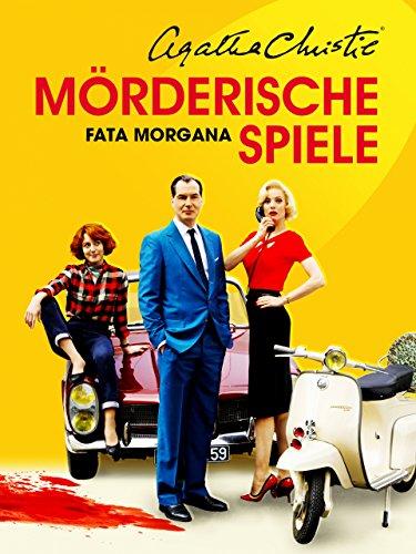 Mörderische Spiele: Fata Morgana