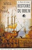 Histoire du rhum de Alain Huetz de Lemps ( 28 mai 1997 ) - 28/05/1997