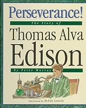 Perseverance!: The Story of Thomas Alva Edison (Value Biographies)