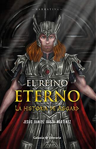 El reino eterno, la historia de Asgard
