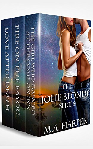 The Jolie Blonde Series Vol 1-3: A Louisiana Trilogy (THE JOLIE BLONDE SERIES: A LOUISIANA TRILOGY) (English Edition)