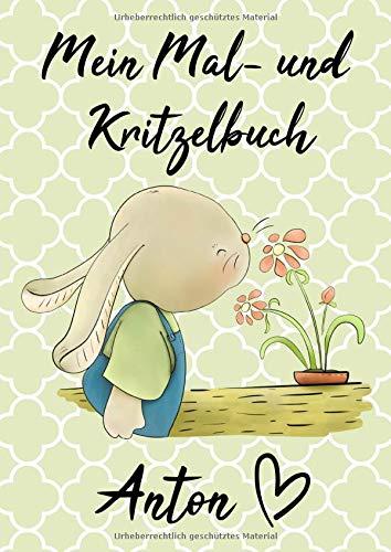 Mein Mal- und Kritzelbuch ANTON: Hase mit Blümchen: Personalisiertes Malbuch zum Kritzeln & Malen für Kinder ab 2 Jahren. Alle Kunstwerke in einem Softcover-Buch.