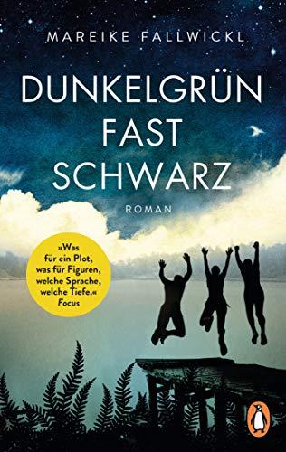 Dunkelgrün fast schwarz: Roman
