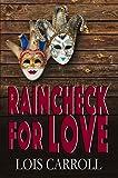 Raincheck for Love (Rainchecks Book 1) (English Edition)