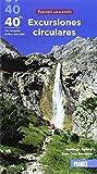 40 + 1 Excursiones circulares por el Pirineo Aragonés