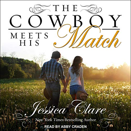 The Cowboy Meets His Match audiobook cover art