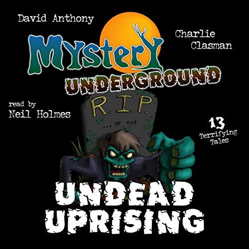 Mystery Underground: Undead Uprising audiobook cover art