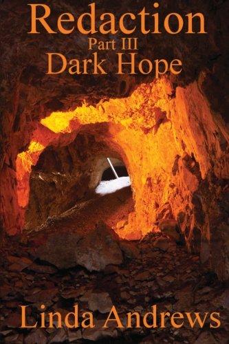 Redaction: Dark Hope (Part III): Volume 3