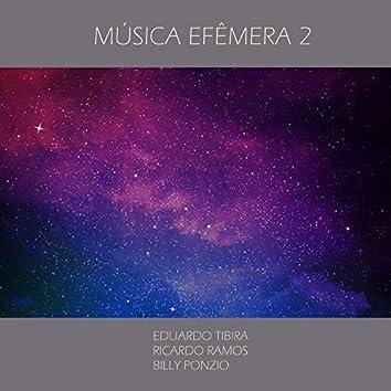 Música Efêmera 2