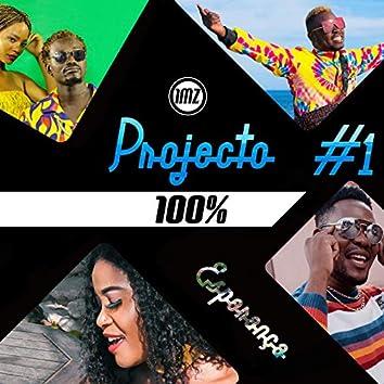 Projecto 100% #1 - Esperança