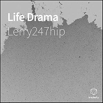 Life Drama