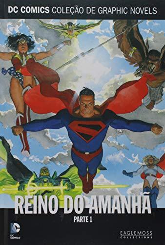 Dc Graphic Novels Ed. 88 - Reino Do Amanhã - Parte 1
