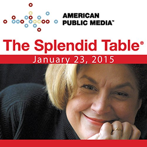 The Splendid Table, Zero Gravity, Andy Ricker, Jenn Louis, and Chris Hadfield, January 23, 2015 cover art