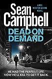 Dead on Demand: Don't bury the hatchet, bury the body instead. (A DCI Morton Crime Novel Book 1) (English Edition)