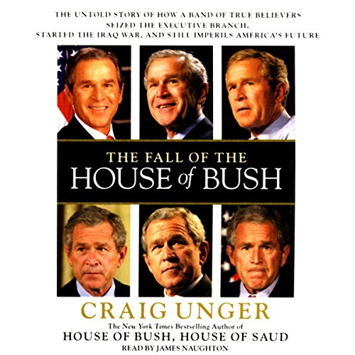 The Fall of the House of Bush audiobook cover art