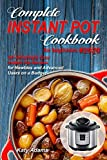 Complete Instant Pot Cookbook for Beginners #2020: 50+ Amazingly Easy Instant Pot Recipes ...