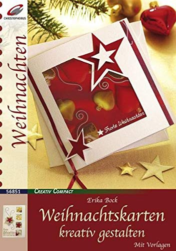 Weihnachtskarten kreativ gestalten (Creativ Compact)