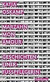 Marzahn, mon amour: Geschichten einer Fußpflegerin (suhrkamp taschenbuch)