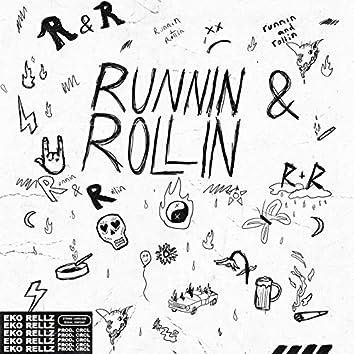 Runnin' and Rollin'