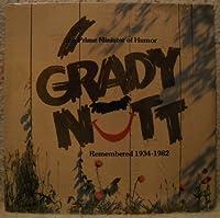Grady Nutt Prime Minister Of Humor Remembered 1934-1982