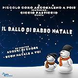 Il ballo di Babbo Natale (feat. Ciccio Pasticcio)