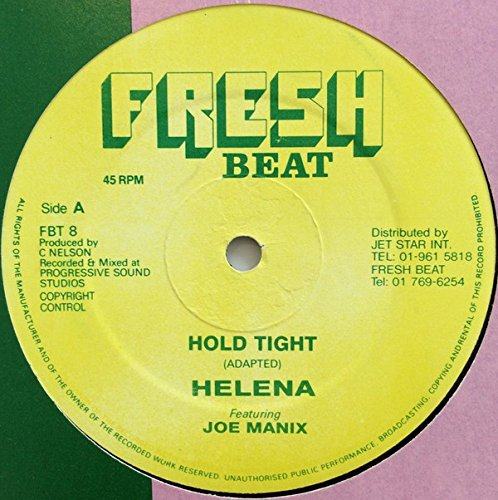Hold Tight / For The Love Of You
