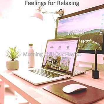 Feelings for Relaxing