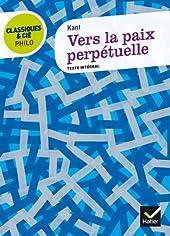 Classiques & Cie Philo - Vers la paix perpétuelle d'Emmanuel Kant