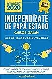 Independízate de Papá Estado: Empieza a invertir HOY y jub