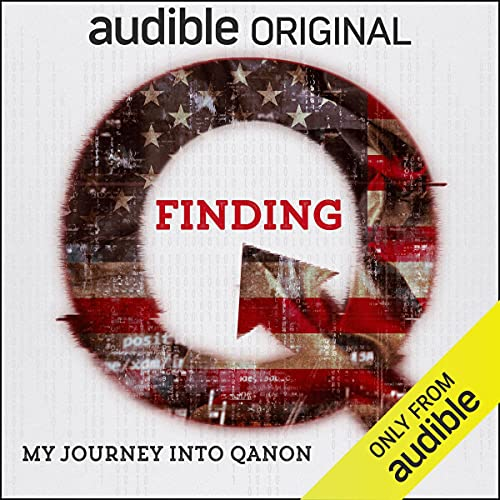 Finding Q: My Journey into QAnon cover art