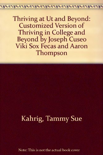 Thriving at UT and Beyond: Customized Version of