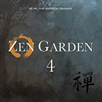 Zen Garden 4: Music for Oriental Massage