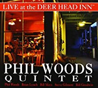 Live at the Deer Head Inn by Phil Woods Quintet