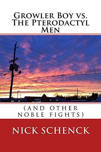 Growler Boy vs. The Pterodactyl Men: (and other noble fights) (English Edition)