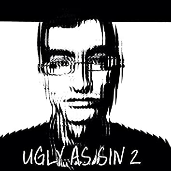 Ugly as Sin 2