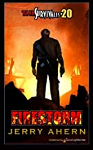 Firestorm (The Survivalist) (Volume 20)