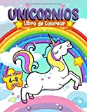 Unicornios Libro de Colorear para Niños de 4 a 8 años: Libro Infantil para Colorear