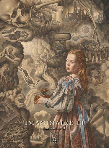 Imaginaire III.: Contemporary Magic Realism