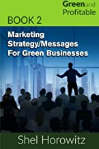 Marketing Strategy/Messages for Green Businesses