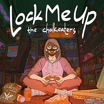 Lock Me Up (Quarantine Song) [feat. Idrise]